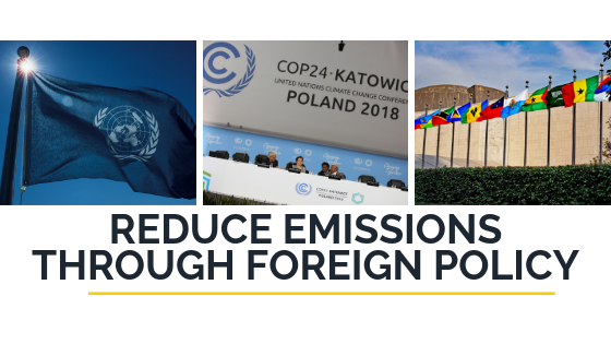 Reduce Emissions Through Foreign Policy