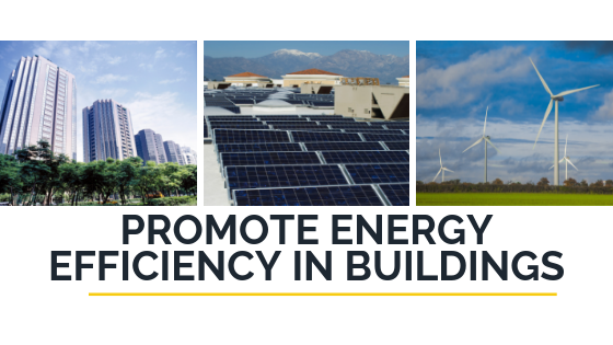 Promote Energy Efficiency in Buildings